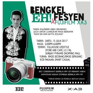 Jom sertai EH! x Fujifilm X-A3 Workshop!