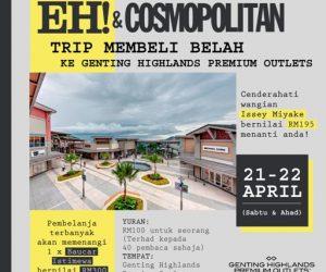 EH! & Cosmopolitan x Genting Highlands Premium Outlets